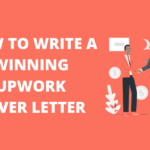 How to write an effective Upwork proposal cover letter