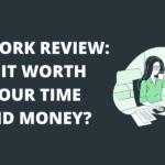 What Is Upwork? Is It Still Worth It? [2020 Review]