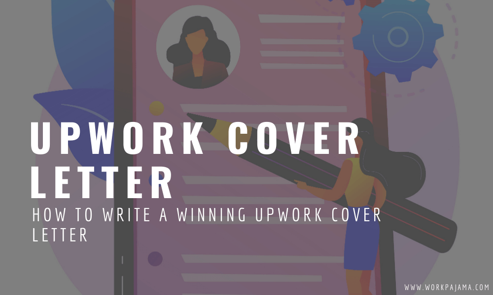 How to Write a Winning Upwork Cover Letter (+Sample)