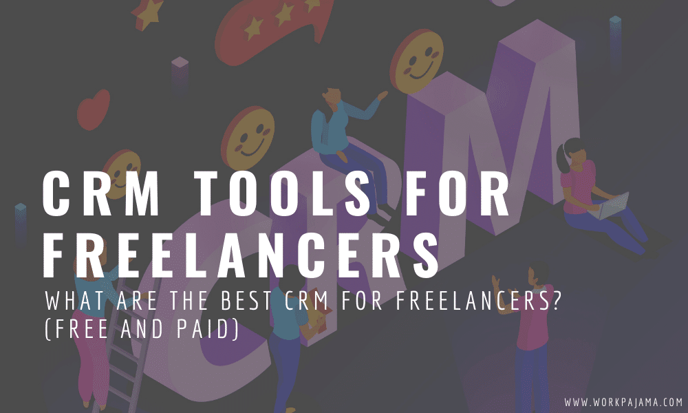 What Are the Best CRM for Freelancers? (Free and Paid)