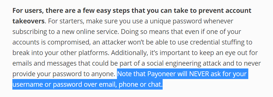 Payoneer will not ask for login credentials.
