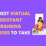 7 Virtual Assistant Training Courses to Take This 2020