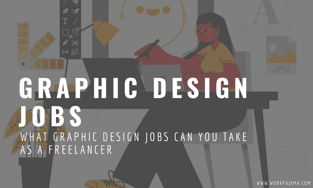 What Graphic Design Jobs Can You Take as a Freelancer